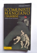 I comunisti mangiano i bambini - storia di una leggenda