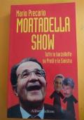 Mortadella Show