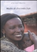 Madre di diecimila figli