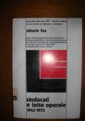 SINDACATI E LOTTE OPERAIE 1943-1973