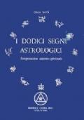 I dodici segni astrologici - Interpretazione esoterico-spirituale