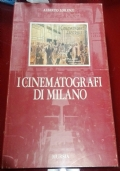 I CINEMATOGRAFI DI MILANO