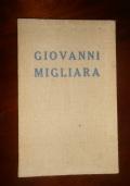 GIOVANNI MIGLIARA, CATALOGO DELLA MOSTRA COMMEMORATIVA ORDINATA NELLA PINACOTECA CIVICA DI ALESSANDRIA MAGGIO-GIUGNO 1937