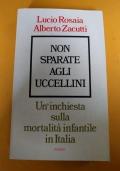 Non sparate agli uccellini, un'inchiesta sulla mortalità infantile in Italia