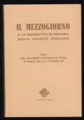 IL MEZZOGIORNO E le prospettive di sviluppo della società italiana.