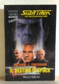 Il destino di Spock. Star Trek (The next generation)