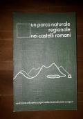 Un parco naturale regionale nei castelli romani