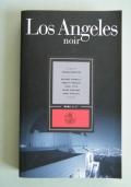 LOS ANGELES NOIR il lato oscuro delle metropoli