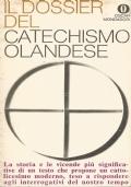 Il dossier del Catechismo olandese. Introduzione, note storiche e teologiche di Leo Alting von Geusau, Segretario Generale dell'IDOC, e di Fernando Vittorino Joannes.