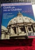 Guida alla città del Giubileo 2000 - Calendario eventi, Chiese e indulgenze.