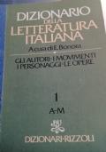 Dizionario della letteratura italiana 1 A-M
