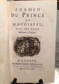 EXAMEN DU PRINCE DE MACHIAVEL, AVEC DES NOTES HISTORIQUES ET POLITIQUES