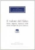Il valore del falso. Errori, inganni, equivoci sulle scene europee in epoca barocca
