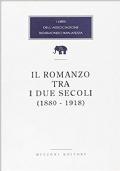 Il romanzo tra due i secoli (1880-1918)