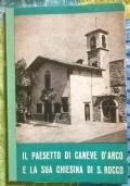 Il paesetto di Caneve d'Arco e la sua chiesina di San Rocco.