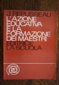 L'azione educativa e la formazione dei maestri