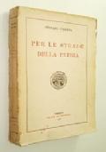 PER LE STRADE DELLA PATRIA (MEMORIE DI UFFICIALE DEGLI ALPINI BATTAGLIONE MORBEGNO - FUGA DA CAPORETTO)