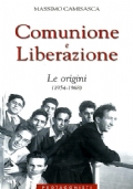 COMUNIONE E LIBERAZIONE - Le origini (1954-1968)