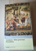 Aulularia - Miles gloriosus - Mostellaria