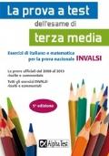 LA PROVA A TEST DELL'ESAME DI TERZA MEDIA/SCUOLA SECONDARIA DI PRIMO GRADO
