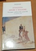 Ottocento minore e maggiore Personaggi e problemi della vecchia Italia