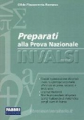 PREPARATI ALLA PROVA NAZIONALE INVALSI - PER LA TERZA MEDIA