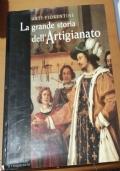 LA GRANDE STORIA DELL'ARTIGIANATO - VOL. III IL CINQUECENTO