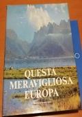 QUESTA MERAVIGLIOSA EUROPA