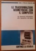 Le trasformazioni geometriche con il computer