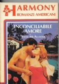 Inconciliabile amore
