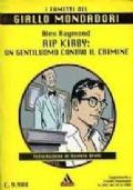 Rip Kirby : un gentiluomo contro il crimine