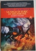La saga di Elric di Melniboné - quarto volume