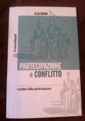 PARTECIPAZIONE E CONFLITTO. I sentieri della partecipazione - N° 0/2008