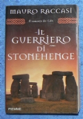 Il guerriero di Stonehenge (Il romanzo dei Celti vol. 3)