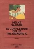 Le confessioni delle tre signore K.