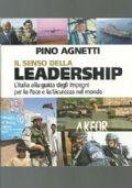 IL SENSO DELLA LEADERSHIP (ISAF, KFOR E ALTHEA)