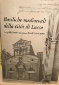 Basiliche medioevali della citta' di Lucca