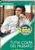 TUTTA COLPA DEL PASSATO