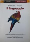 Il linguaggio - Anche gli animali possono parlare, ma solo noi possiamo farlo con creatività.