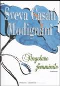 SINGOLARE FEMMINILE - SVEVA CASATI MODIGNANI