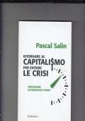 ritornare al capitalismo per evitare la crisi