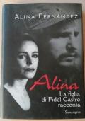 ALINA LA FIGLIA DI FIDEL CASTRO racconta