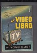 IL VIDEOLIBRO - TELEVISIONE PRATICA-