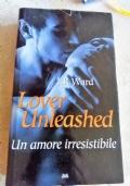 J.R.Ward - Lover unleashed: un amore irresistibile