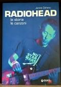Radiohead. La storia le canzoni