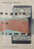 Reggio in fiamme