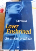 J.R.Ward - Lover Enshrined, un amore prezioso