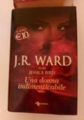 J.R.Ward - Una donna indimenticabile