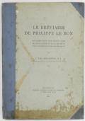 Le breviaire de Philippe le Bon. Reproduction des miniatures des manuscrits