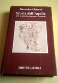 Storia dell' Aquila dalle origini alla prima guerra mondiale